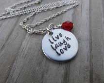 "Live Laugh Love Inspiration Necklace ""live laugh love""  with a birthstone or an accent bead in your choice of colors"