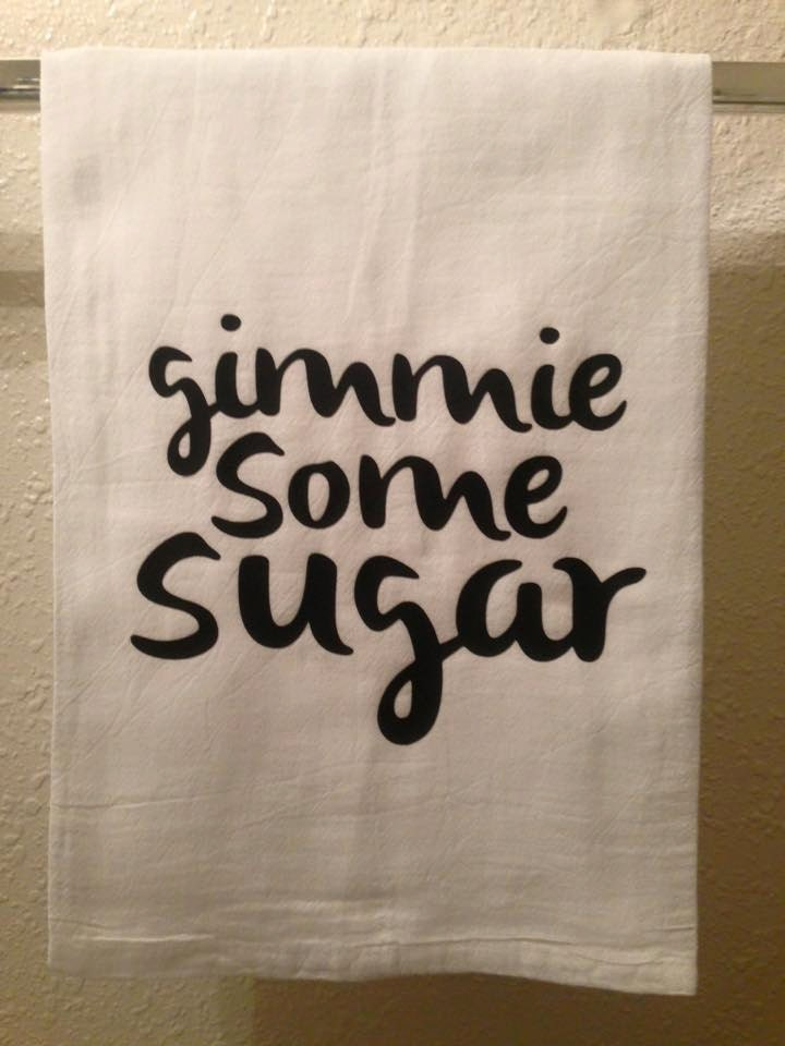 Kitchen Towel Gimme Some Sugar Funny Home Decor By Hwhboutique