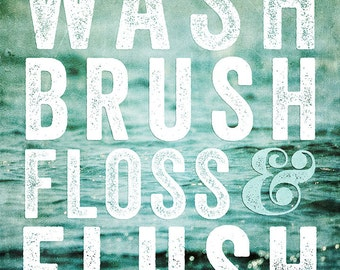kids bathroom art bathroom quote teal bathroom decor wash brush floss and flush