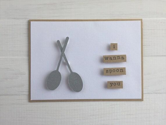 I Wanna Spoon You Card