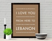 Lebanon Art Print, I Love You From Here To LEBANON, Shown in Tan - Choose Color, Canvas Poster