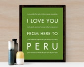 Peru Travel Art, I Love You From Here To PERU, Shown in Shamrock - Choose Color, Canvas Poster