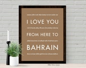 Bahrain Art Print, I Love You From Here To BAHRAIN, Shown in Tan - Choose Color, Canvas Poster