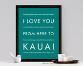 Gift Idea, Hawaii Beach Decor, I Love You From Here To KAUAI, Shown in Teal - Choose Color Canvas Frame, Free U.S. Shipping