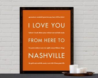 Nashville Print, Nashville Art, Tennessee Poster, Nashville Canvas, Travel Gift, Home Decor, I Love You From Here To NASHVIL