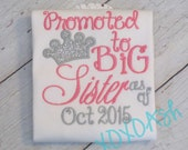 Promoted to Big Sister Shirt with Pink and Silver Sparkle Crown and Date--Pregnancy Announcement--Embroidered shirt or Bodysuit