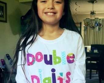 Personalized front and back - Double digits fun for 10 years -  personalized applique SHIRT - girl, toddler, tween - birthday number on back