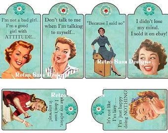 RETRO ladies with attitude-sassy sayings large hang tags set of 6 3x4ish digital delivery