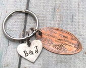 I Have Found the One Whom my Soul Loves - Personalized KeyChain - Hand Stamped Keychain - Pressed Penny Personalized Anniversary Gift (1102)