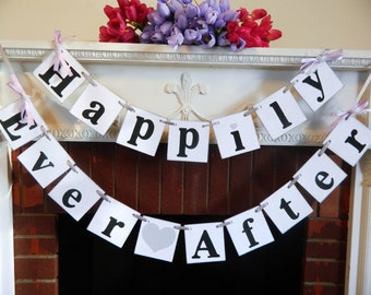 HAPPILY EVER AFTER Wedding Banner -  Wedding Decor - Wedding get away Car Sign You Pick the Colors