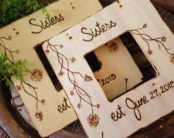Sisters Frame Est. with YOUR Wedding Date SET of 2 Custom Wood Frames to Celebrate your Sisterhood Maid of Honor Bridesmaid Gift