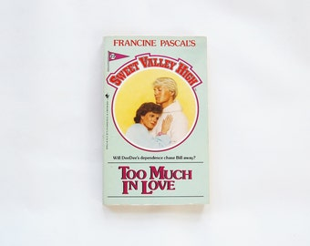 Sweet Valley High Too Much In Love Book Francine Pascal, Vintage 80's Books, Teen Books