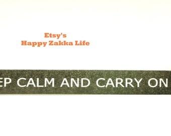 Keep Calm and Carry On - Japanese Washi Masking Tape - Black - 11 yards