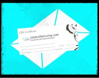 Gift Certificate for LuLu's Collars, etc.