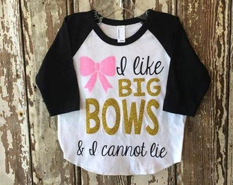 I like Big Bows and I Cannot Lie