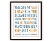 For I Know The Plans I have For You Declares the Lord, Jeremiah 29 11, Scripture Art Print Inspirational Word Art, Children's room scripture