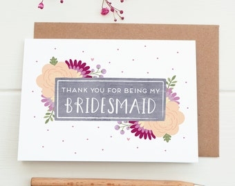 Thank you for being my Bridesmaid card - Thank you Bridesmaid - Bridesmaid gift - Wedding thank you