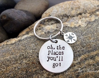 Graduation Key chain - oh,the places you'll go - Gifts for Grads - CLass of 2016 - Compass keychain