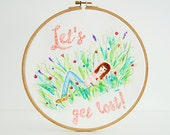 Let's get lost - quote hoop art, original watercolor, 10''