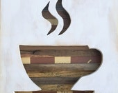 Reclaimed Wood Art - Drip - Coffee - Cup