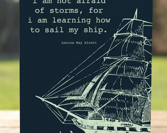 Sail My Ship Greeting Card | Louisa May Alcott Quote | A7 5x7 Folded - Blank Inside - Wholesale Available