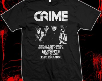Crime - San Francisco punk flyer - Pre-shrunk, hand screened 100% cotton t-shirt