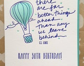 30th Birthday Card Happy 30th Birthday CS Lewis Quote There are far better things ahead. Turning 30 birthday card. DeLuce Design