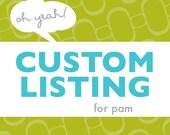 Custom Order - Pam