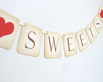 Sweets Banner, Sweets Bunting, Candy Buffet Sweet Table Decor, Sweets Sign, Wedding Reception Decor, Sweets Garland, Choose Ribbon Colour