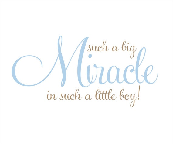 "Such a Big Miracle in Such a Little Girl or Boy Vinyl Wall Decal - Baby Nursery Wall Decals 18""H x 36""W WA006"