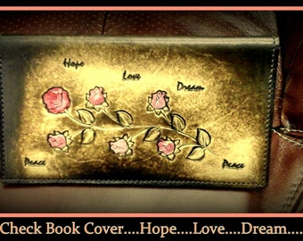 Brown Leather Check Book Cover With Red and Pink Roses, inscribed with, Hope, Love, Dream, Peace....