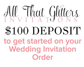 Deposit for wedding Invitation Suites at All That Glitters Invitations | wedding invitation deposit | glitter wedding invitations and more
