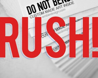 RUSH ORDER - Add this to your cart to expedite your order