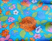 RESERVED -- orange and pink flowers on turquoise floral print vintage cotton fabric -- 44 wide by 1 yard