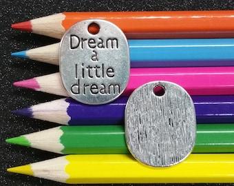 3 PCS - Dream Little Message Tag Word Silver Charm Pendant C0887