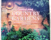 Country Living Country Gardens Book, Gardening Book, Vintage Hardcover Book, 1993 Country Living Book, First Edition