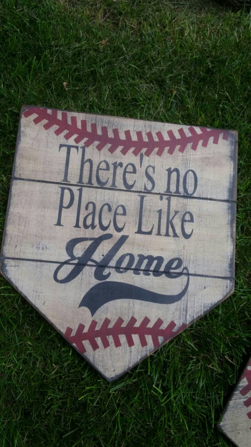 There 39 s no place like home home plate sign by for A bathroom i can play baseball in