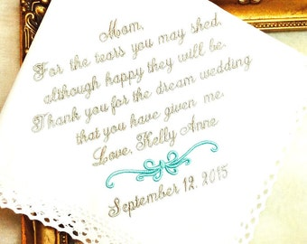Mother of The Bride Handkerchief - For the Tears you may Shed - DREAM WEDDING - Hankie - Hanky Mother of the Bride Hankerchief