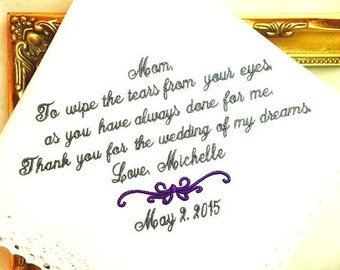 Mother of The Bride Handkerchief - To wipe the TEARS from your eyes - WEDDING of my dreams- Hankie - Hanky Mother of the Bride Hankerchief