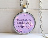 Quote Pendant, Though She Be But Little She Is Fierce, Shakespeare Necklace, Purple Pendant