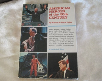 American Heroes 20th Century Hardback Illustrated with photographs Good to Very good 1967 First edition