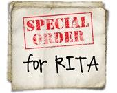RITA's Special Order!