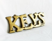 Where's my K E Y S? Vtg brass hanger keys word with 4 hooks. Wall hanging. Rack holder, Hallway, entryway, hall decor. Apt, dorm, apartment