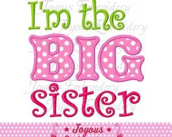 Instant Download I'm the big sister Applique Embroidery Design NO:1744
