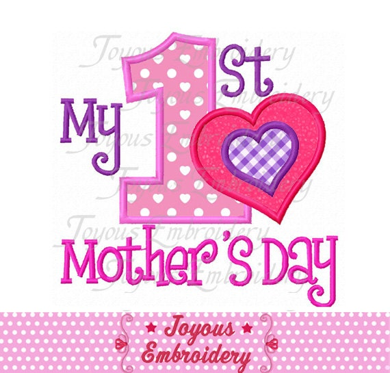 Instant Download My 1st Mother 39 S Day Applique Machine