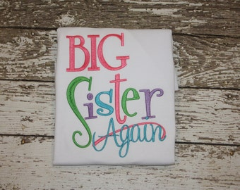 Big Sister or Big Sister Again Embroidered Shirt