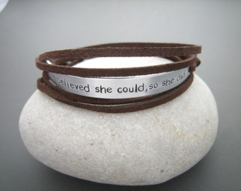 She believed she could, Graduation Gift, Inspirational Women Wrap bracelet, Personalize it with your quote bracelet, motivational bracelet