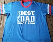Worlds Best Dad Since with Date Jersey T-shirt
