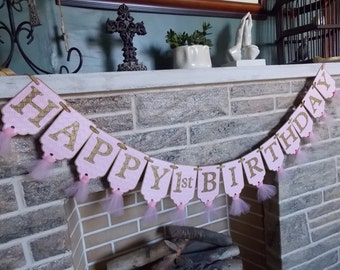 Happy 1st Birthday Banner, Girls First Birthday Decoration, Embossed Pink and Gold Banner with Tulle, Pink and Gold Birthday Decorations