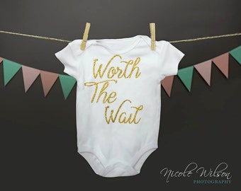 Worth The Wait Bodysuit - Coming home Outfit - Newborn Bodysuit - Going Home Bodysuit -